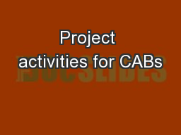 Project activities for CABs