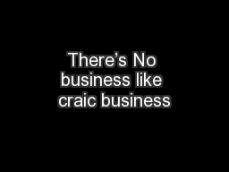 There's No business like craic business