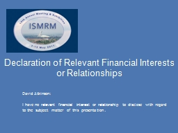Declaration of Relevant Financial Interests or Relationship