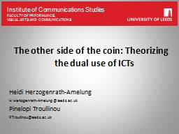 The other side of the coin: Theorizing the dual use of ICTs