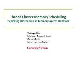 Thread Cluster Memory Scheduling
