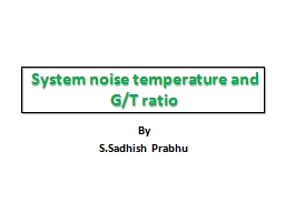 System noise temperature and G/T ratio