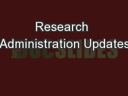 Research Administration Updates