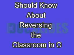 7 Things You Should Know About Reversing the Classroom in O