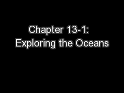 Chapter 13-1:  Exploring the Oceans