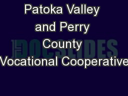 Patoka Valley and Perry County Vocational Cooperative