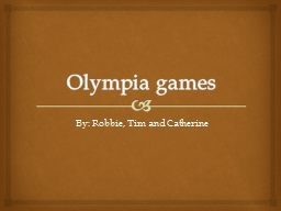 Olympia games PowerPoint PPT Presentation