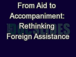 From Aid to Accompaniment: Rethinking Foreign Assistance