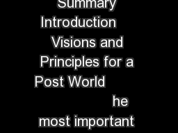 Youth Voices on a Post World     Contents Executive Summary Introduction     Visions and Principles for a Post World                         he most important issues to resolve in a post framework and PowerPoint PPT Presentation