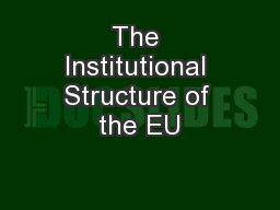 The Institutional Structure of the EU