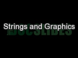 Strings and Graphics