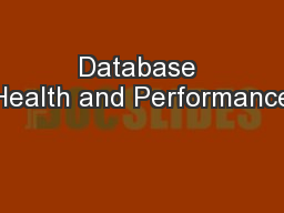 Database Health and Performance