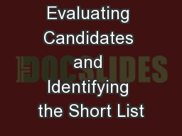 Evaluating Candidates and Identifying the Short List