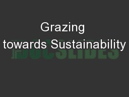 Grazing towards Sustainability PowerPoint PPT Presentation