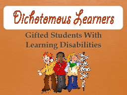 Gifted Students With Learning Disabilities