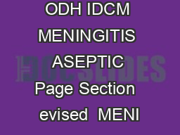 ODH IDCM MENINGITIS ASEPTIC Page Section  evised  MENI PDF document - DocSlides