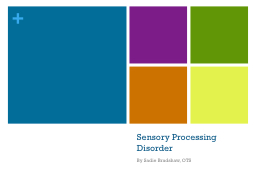 Sensory Processing Disorder PowerPoint PPT Presentation