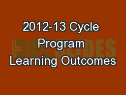 2012-13 Cycle Program Learning Outcomes