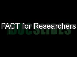 PACT for Researchers