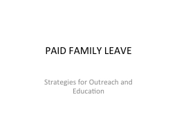 PAID FAMILY LEAVE PowerPoint PPT Presentation