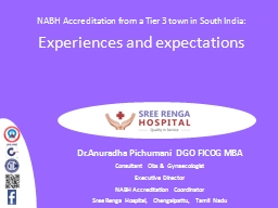 NABH Accreditation from a Tier 3 town in South India: PowerPoint PPT Presentation