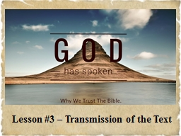 Lesson #3 – Transmission of the Text