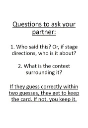 Take it in turns to pick up all the cards and ask your part