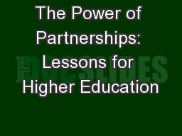 The Power of Partnerships: Lessons for Higher Education