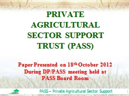 PRIVATE AGRICULTURAL SECTOR SUPPORT TRUST (PASS) PowerPoint PPT Presentation