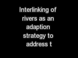 Interlinking of rivers as an adaption strategy to address t