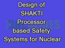 Design of SHAKTI Processor based Safety Systems for Nuclear