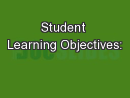 Student Learning Objectives: PowerPoint PPT Presentation