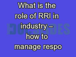 What is the role of RRI in industry – how to manage respo