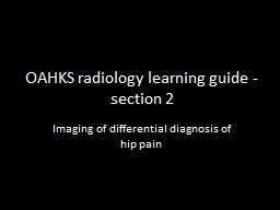 OAHKS radiology learning guide - section 2