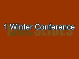 1 Winter Conference
