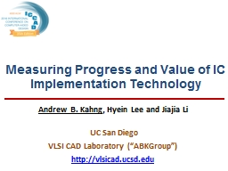 Measuring Progress and Value of IC Implementation Technolog