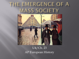 The Emergence of a Mass Society