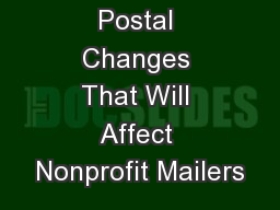 Postal Changes That Will Affect Nonprofit Mailers