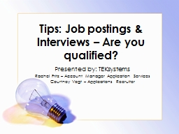 Tips: Job postings & Interviews � Are you qualified?