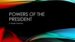 Powers of the President PowerPoint PPT Presentation