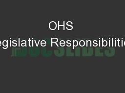 OHS Legislative Responsibilities