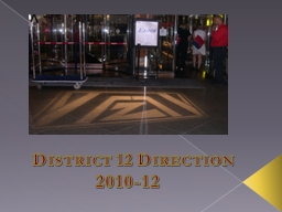 District 12 Direction