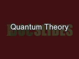 Quantum Theory PowerPoint PPT Presentation