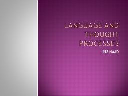 LANGUAGE AND THOUGHT PROCESSES