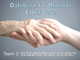Database for Premier Elder Care PowerPoint PPT Presentation