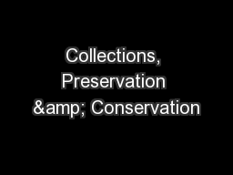 Collections, Preservation & Conservation