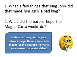1. What a few things that King John did that made him such