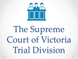 The Supreme Court of Victoria PowerPoint PPT Presentation
