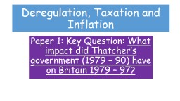 Deregulation, Taxation and Inflation