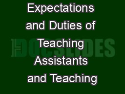 Expectations and Duties of Teaching Assistants and Teaching PowerPoint PPT Presentation